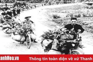 Những đóng góp của Thanh Hóa trong kháng chiến chống Pháp và chiến dịch Điện Biên Phủ