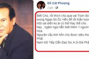 Nghệ sĩ Cát Phượng, Gia Bảo...thương tiếc 'Trùm Sò' NSƯT Giang Châu