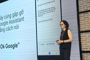 Giải mã cơn sốt Google Assistant phiên bản Việt hóa