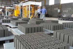 Phát triển ngành vật liệu xây dựng mới: Còn nhiều rào cản