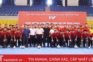 Ryan Giggs thắp ngọn lửa, niềm đam mê bóng đá cho người hâm mộ Hà Tĩnh