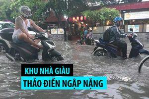 Khu nhà giàu Thảo Điền ngập sâu như hồ bơi sau cơn mưa lớn