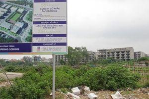 Dự án Trường chất lượng cao Mùa Xuân ở Long Biên, Hà Nội: Luật sư cho rằng văn bản trả lời của Sở TNMT không có căn cứ