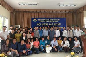 Bộ Ngoại giao tập huấn nghiệp vụ công đoàn và thanh tra nhân dân