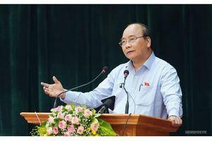 Thủ tướng Nguyễn Xuân Phúc trả lời cử tri nhiều vấn đề 'nóng'