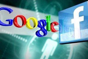 Yêu cầu Facebook, Google mở văn phòng đại diện tại Việt Nam