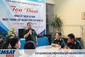 VKSQS Quân khu 4: Tổ chức tọa đàm Kỷ niệm 58 năm ngày thành lập ngành Kiểm sát quân sự