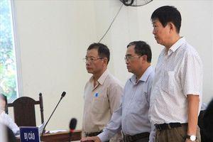 Cựu GĐ Sở Địa chính và đồng phạm nói lời sau cùng vụ gây thiệt hại 131 tỷ