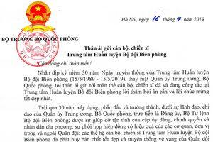 Đại tướng Ngô Xuân Lịch gửi thư khen Trung tâm Huấn luyện Bộ đội Biên phòng