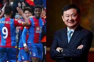 Cựu Thủ tướng Thái Lan mua lại Crystal Palace