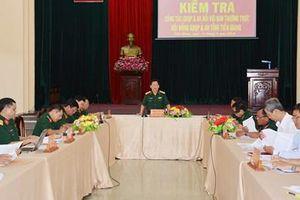 Cơ quan Thường trực Hội đồng Giáo dục Quốc phòng và An ninh Trung ương kiểm tra tại tỉnh Tiền Giang