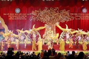 Đại lễ Vesak 2019: Thắt chặt tình hữu nghị giữa Việt Nam với các nước