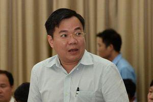 Sai phạm liên quan đến ông Tất Thành Cang, TGĐ công ty Tân Thuận bị bắt