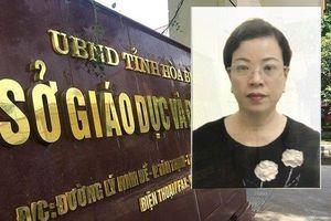 Vụ gian lận điểm thi ở Hòa Bình: Bắt thêm một nữ Phó Trưởng phòng sở GD&ĐT