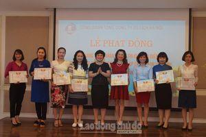 Công đoàn Tổng Công ty Du lịch Hà Nội phát động 'Tháng Công nhân' năm 2019