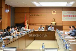 Ủy ban Tài chính - Ngân sách họp phiên toàn thể lần thứ 33