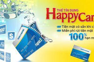 Thẻ tín dụng Nam A Bank Happy Card miễn phí rút tiền mặt lên đến 100% hạn mức