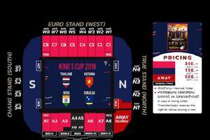 Giá vé CĐV Việt Nam xem King's Cup đắt gấp đôi người Thái Lan