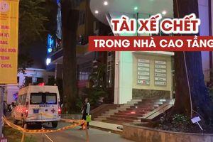 Nam tài xế chết trong nhà vệ sinh tòa nhà cao tầng ở trung tâm Sài Gòn