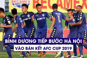 Bình Dương tiếp bước Hà Nội vào bán kết AFC Cup khu vực ĐNÁ