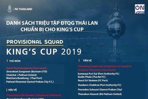 Thái Lan công bố danh sách cầu thủ chuẩn bị cho King's Cup 2019