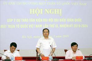 Góp ý dự thảo văn kiện Đại hội đại biểu toàn quốc Mặt trận Tổ quốc Việt Nam