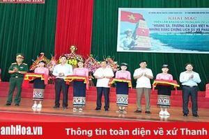 Triển lãm 'Hoàng Sa, Trường Sa - Những bằng chứng lịch sử pháp lý' tại huyện Thường Xuân