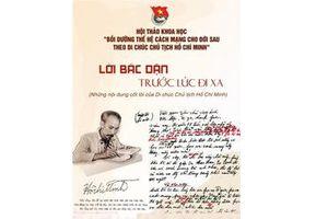 Hội thảo khoa học 'Bồi dưỡng thế hệ cách mạng cho đời sau theo Di chúc Chủ tịch Hồ Chí Minh'