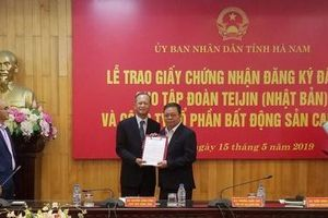 Hà Nam: Trao giấy chứng nhận đăng ký đầu tư cho Công ty Cổ phần Bất động sản Capella và Tập đoàn Tejin (Nhật Bản)