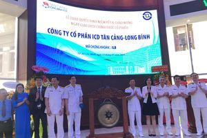 Cổ phiếu ICD Tân Cảng - Long Bình (ILB) chính thức chào sàn HOSE