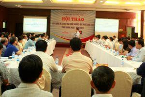 Hội thảo 'Xây dựng hệ sinh thái khởi nghiệp đổi mới sáng tạo tỉnh Quảng Ngãi'