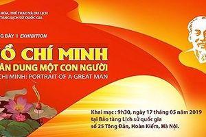 Bảo tàng lịch sử trưng bày chuyên đề 'Hồ Chí Minh - Chân dung một con người'