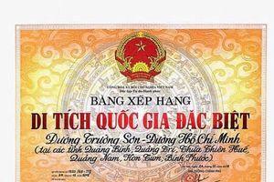 Xếp hạng Di tích cấp quốc gia đặc biệt Đường Trường Sơn-Hồ Chí Minh