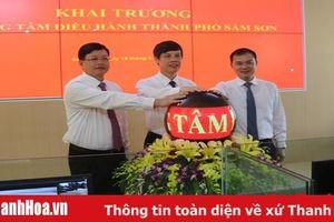 Khai trương Trung tâm giám sát điều hành đô thị thông minh TP Sầm Sơn