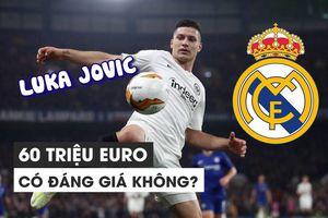 Tân binh 60 triệu euro của Real Madrid tài năng thế nào?