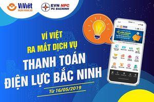 Ví Việt ra mắt dịch vụ thanh toán Điện lực Bắc Ninh