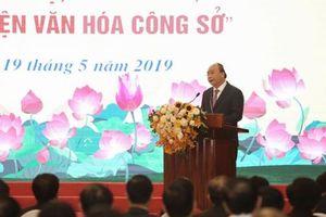 Thủ tướng Nguyễn Xuân Phúc: Xây dựng văn hóa công sở để phụng sự tổ quốc