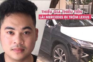 Thiếu gia thiếu tiền, lái Mercedes E350 đi trộm Lexus RX350