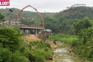 Lào Cai: Nhà hàng 9999 xây dựng lấn chiếm lòng suối Cốc San