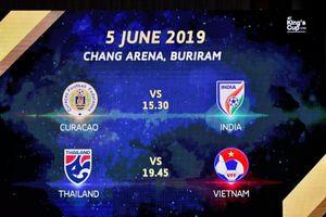 Tuyển Việt Nam đá 2 trận ở King's Cup, giá bản quyền truyền hình 7 tỷ