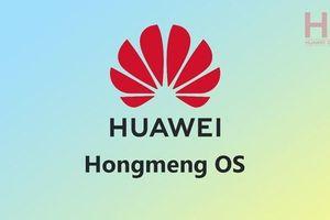 Bị Google cấm cửa, Huawei sẽ phải mạo hiểm với hệ điều hành Hongmeng