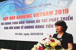 Banking Vietnam 2019 hướng đến không dùng tiền mặt
