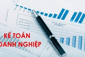 6 đầu việc kế toán doanh nghiệp cần làm trong tháng 6/2019