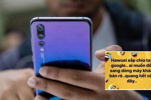 Điện thoại Huawei bị rao mua giá thấp