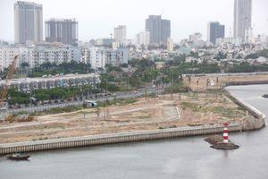 Hoán đổi đất dự án ven sông Hàn: Doanh nghiệp muốn đổi bằng 'đất vàng' Đà Nẵng
