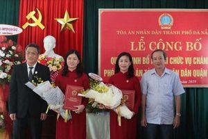 TAND TP Đà Nẵng: Trao quyết định bổ nhiệm Chánh án, Phó Chánh án quận
