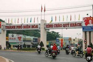 Đồng Nai sẽ có thêm 2 thị trấn và 6 phường