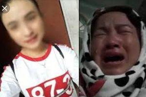 Chấn động: Khởi tố bắt tạm giam mẹ của nữ sinh giao gà bị cưỡng hiếp rồi sát hại ở Điện Biên