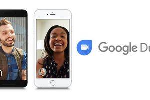 Google Duo cập nhật với nhiều tính năng cải tiến
