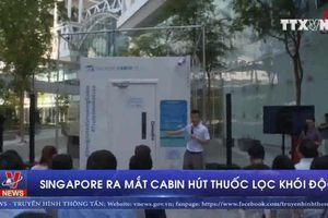 Singapore ra mắt cabin hút thuốc lọc khói độc